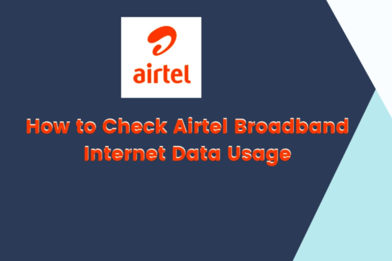 How to Check Airtel Broadband Internet Data Usage (Airtel Smartbytes)